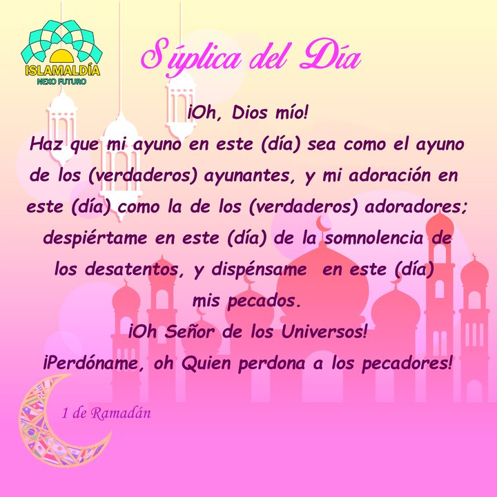 Súplica del Día 1 del Mes de Ramadán