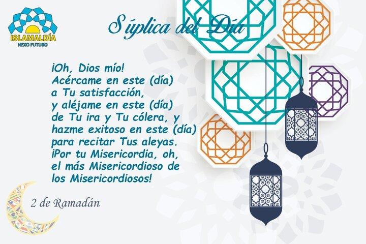 Súplica del Día 2 del Mes de Ramadán