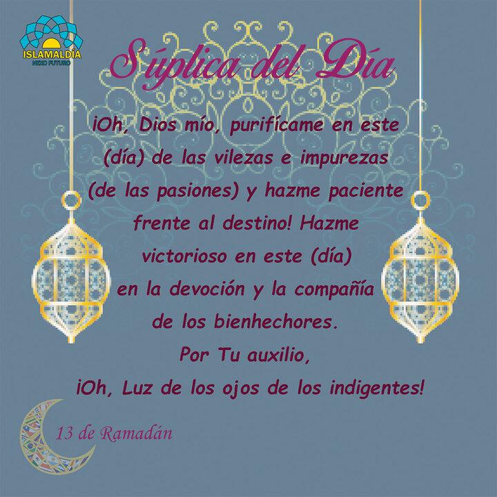 Súplica del Día 13 del Mes de Ramadán