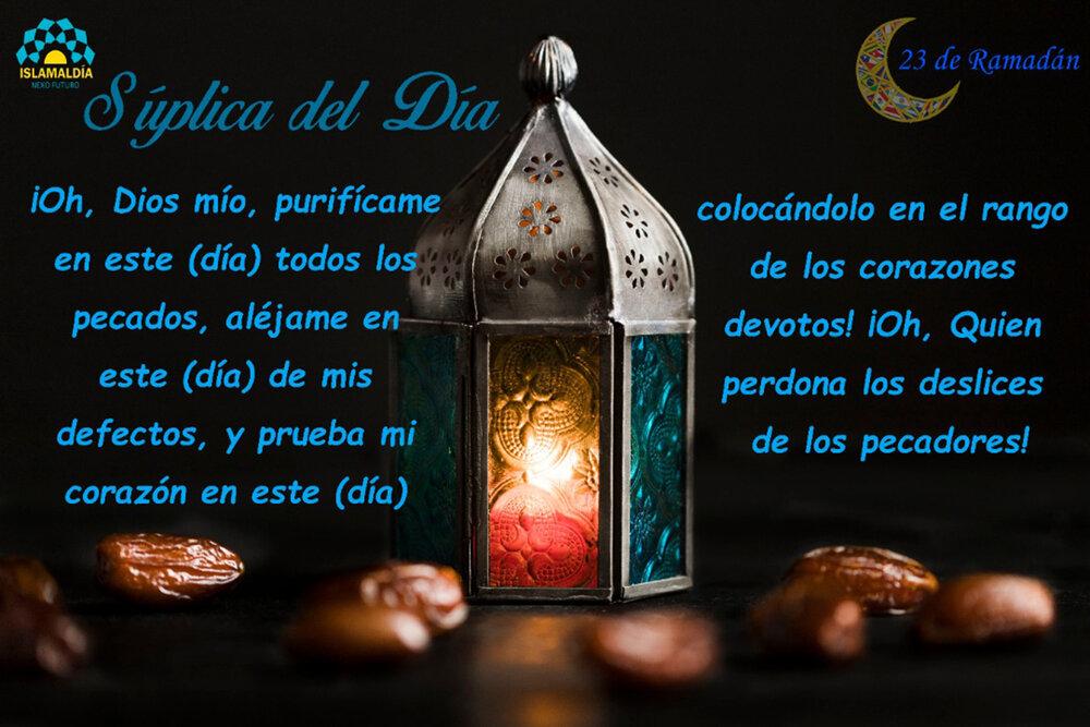 Súplica del Día 23 del Mes de Ramadán