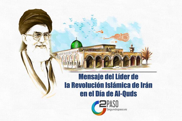Mensaje del Líder de la Revolución Islámica de Irán en el Día de Al-Quds