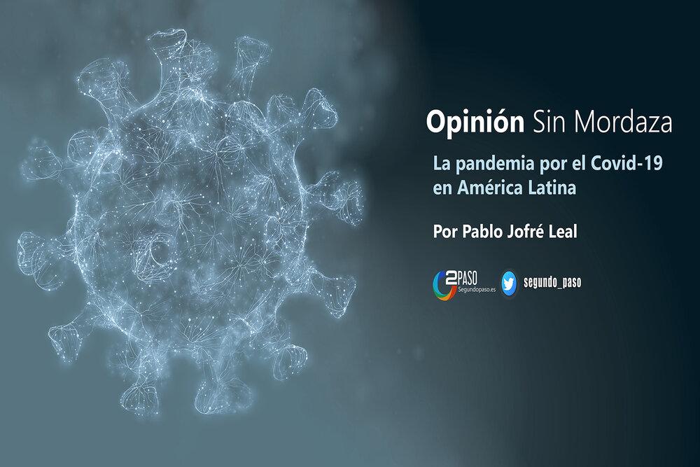 La pandemia por el Covid-19 en América Latina