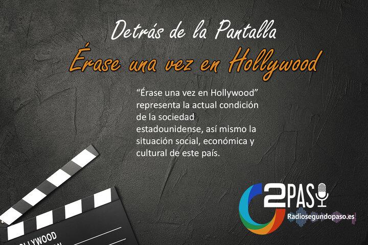 Detrás de la Pantalla:Érase una vez en Hollywood