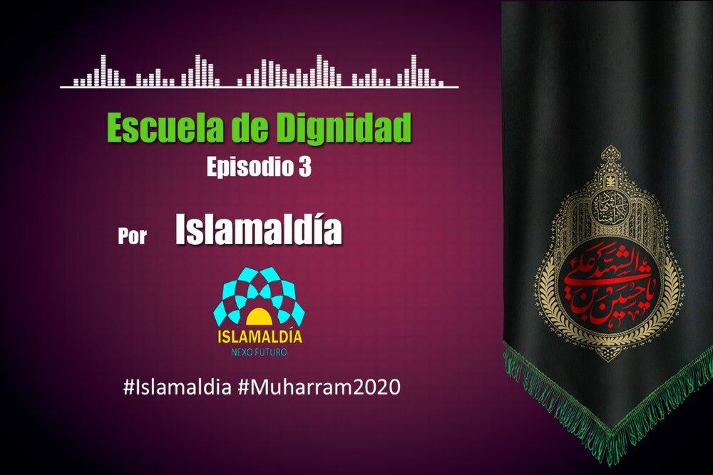 Escuela de dignidad 3: El rol de la mujer en el movimiento del Imam Husain