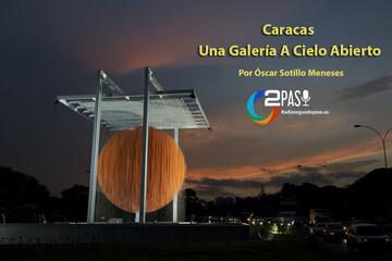 Episodio 1: Caracas, Una Galería a Cielo Abierto
