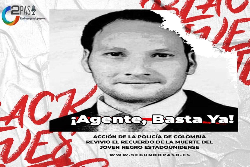 Acción de la policía de Colombia revivió el recuerdo de la muerte del joven negro estadounidense