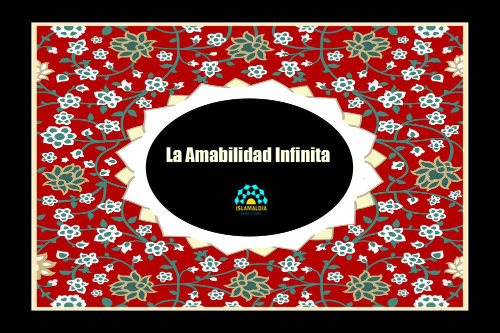 La Amabilidad Infinita