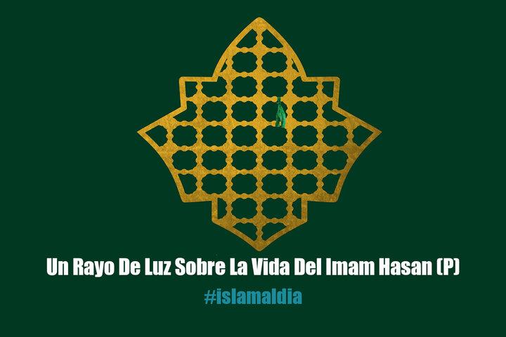 Un Rayo De Luz Sobre La Vida Del Imam Hasan (P)
