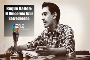 Roque Dalton: El unicornio azul salvadoreño