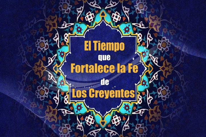 El Tiempo que Fortalece la Fe de Creyentes