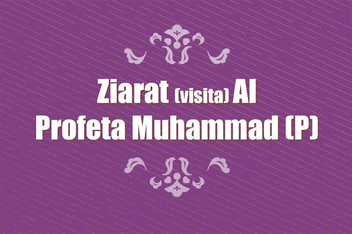 Ziarat (visita) Al Profeta Muhammad (P)