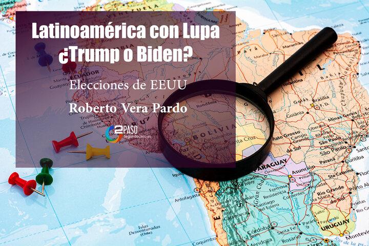 Latinoamérica con Lupa: ¿Trump o Biden?