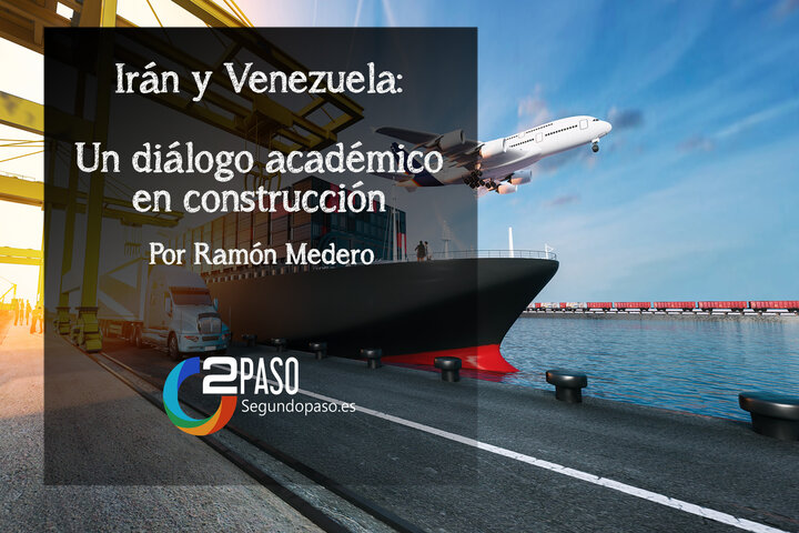 Irán y Venezuela: un diálogo académico en construcción