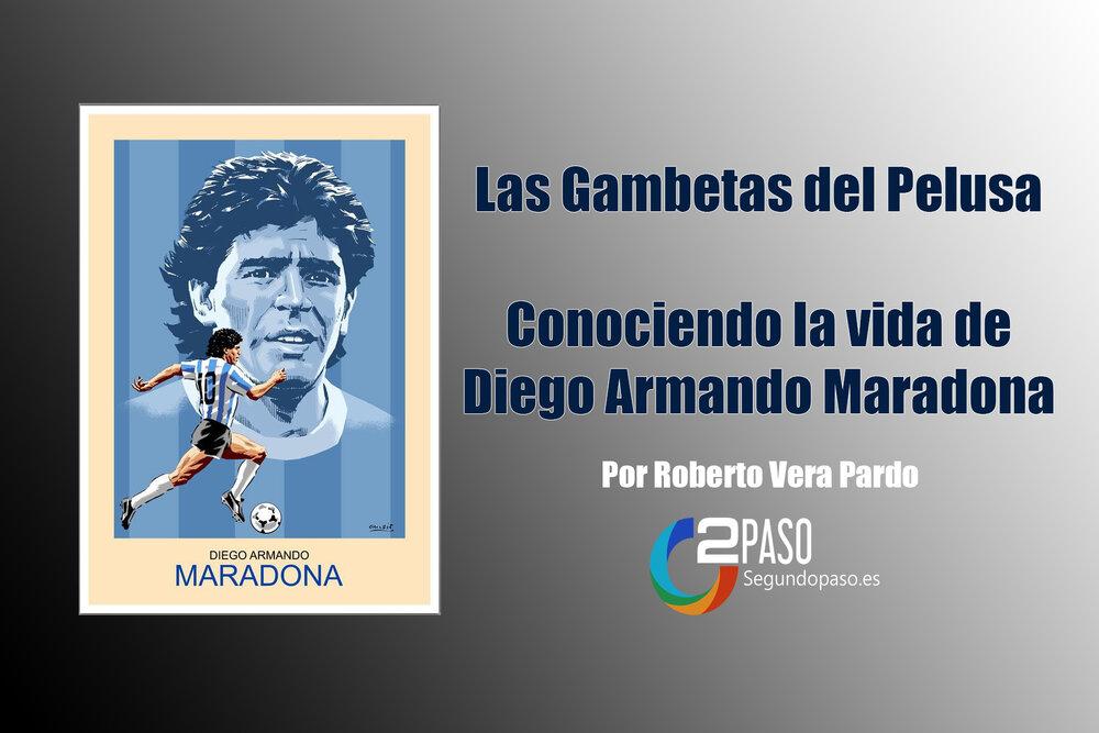Maradona: Las Gambetas del Pelusa