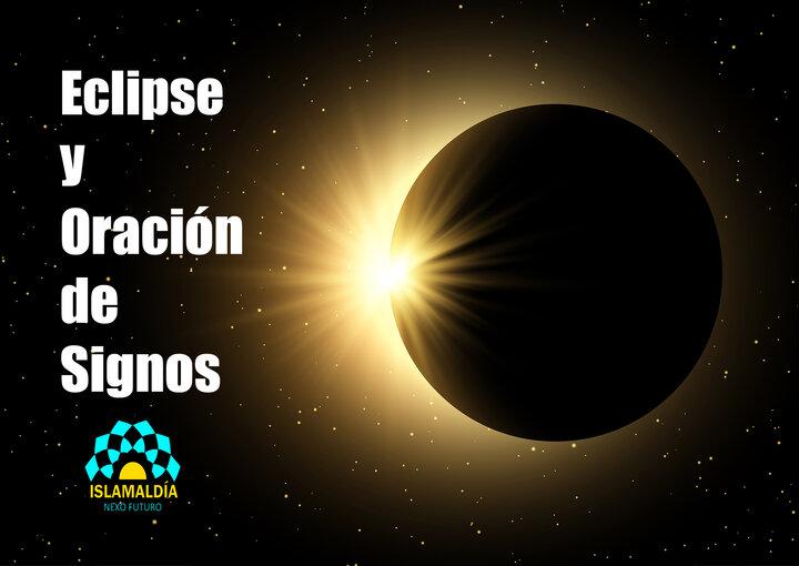 El Eclipse Solar y la Oración de los Signos