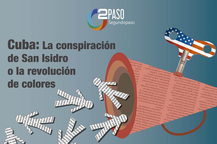 Cuba: La conspiración de San Isidro o la revolución de colores