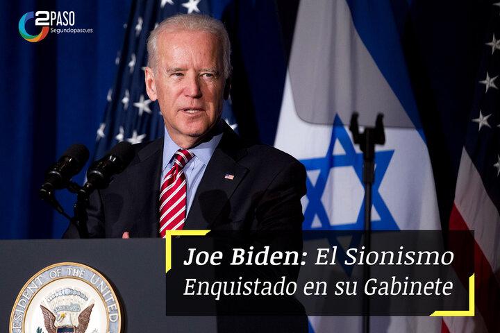Joe Biden: El Sionismo en la Casa Blanca