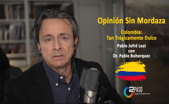 Colombia: Tan Trágicamente Dulce