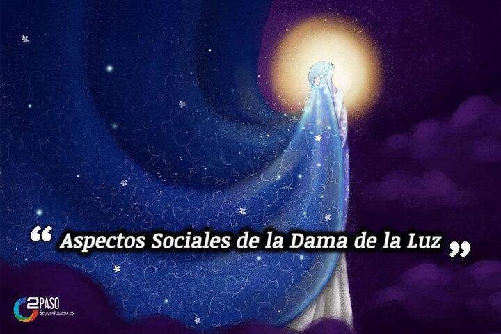Aspectos sociales de la Dama de la Luz