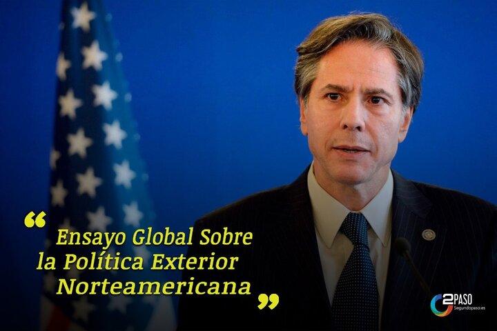 La Política Exterior Norteamericana (Parte I)