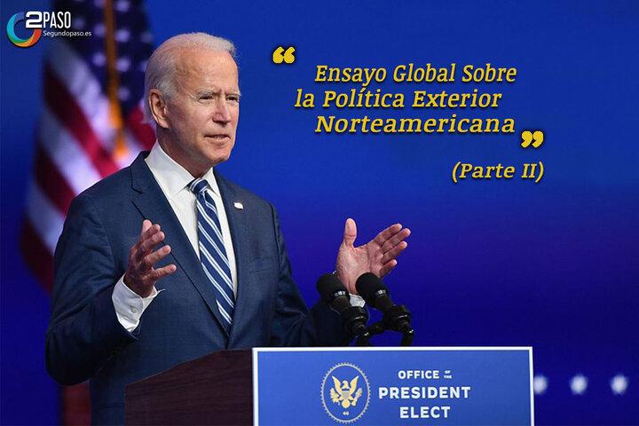 La Política Exterior Norteamericana (Parte II)