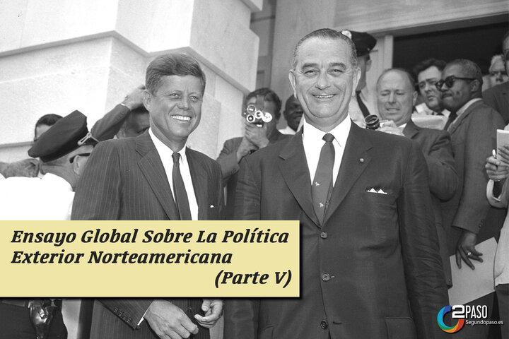 Politica Exterior Norteamericana (Parte V)