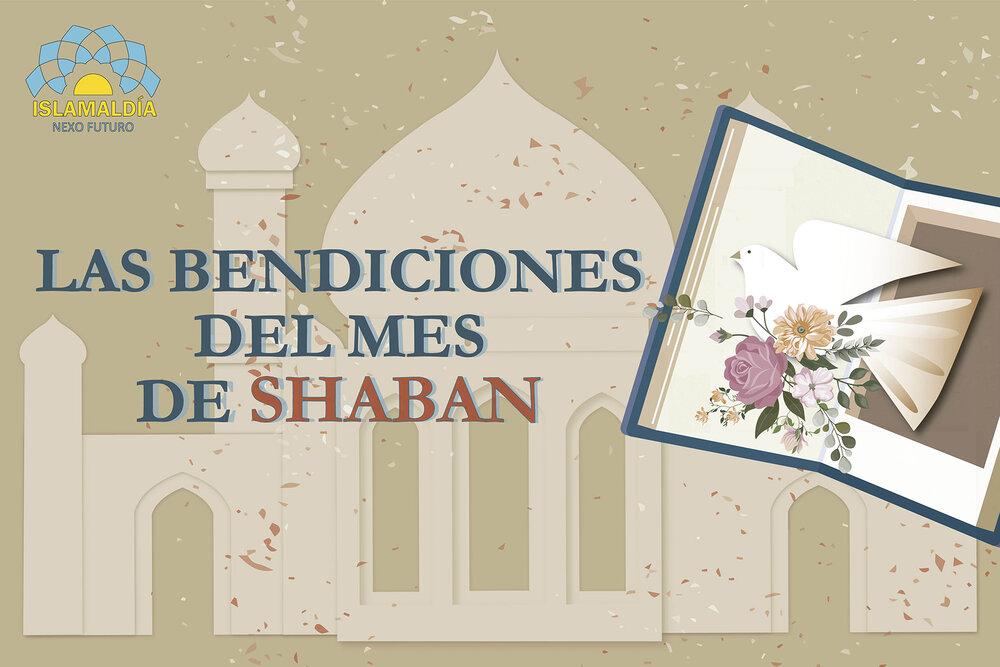 Las bendiciones del mes de Shaban