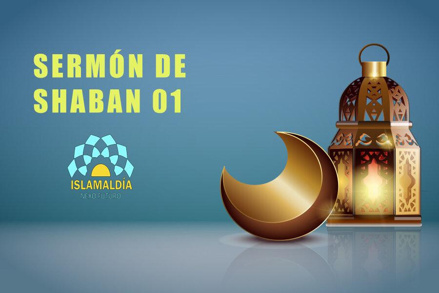 Sermón de Shaban 01