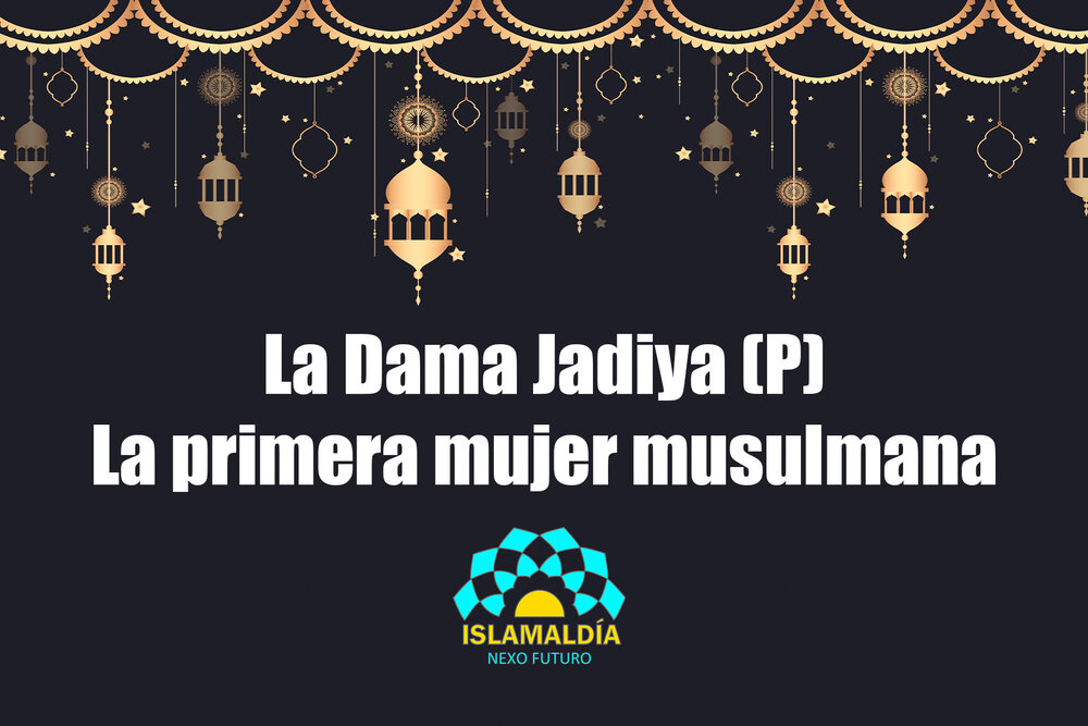 La Primera Mujer Musulmana