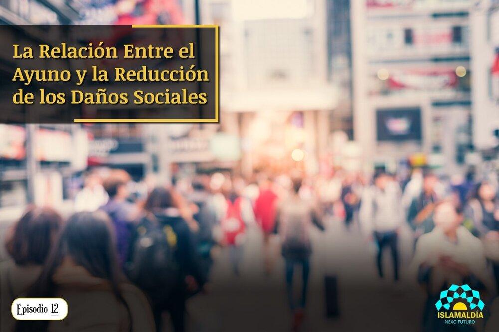 La Relación Entre el Ayuno y la Reducción de los Daños Sociales