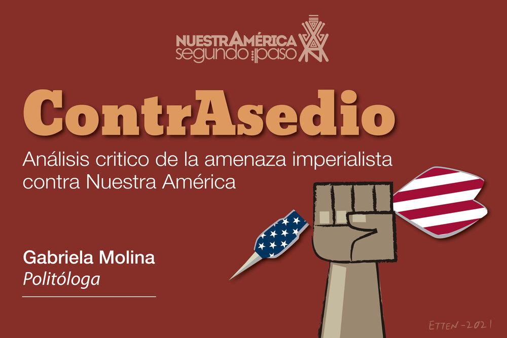 ContrAsedio. Modelos Antagónicos de Integración en Nuestra América