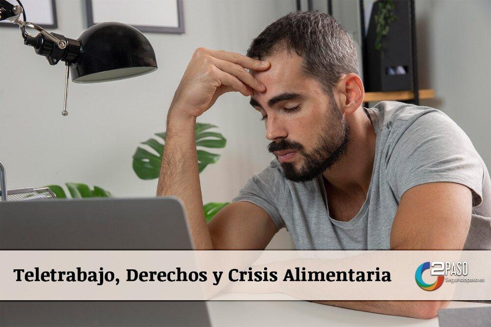Teletrabajo, Derechos y Crisis Alimentaria
