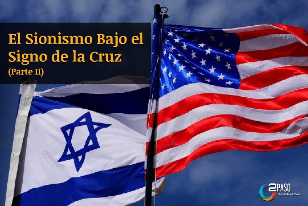 El Sionismo Bajo el Signo de la Cruz