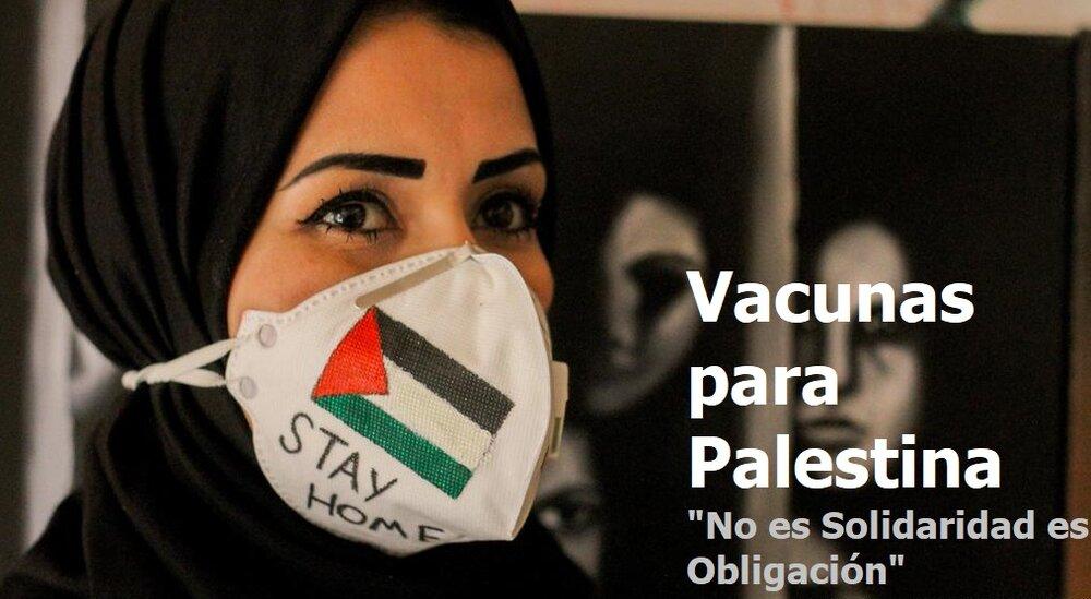 Vacunas para Palestina: No es Solidaridad es Obligación