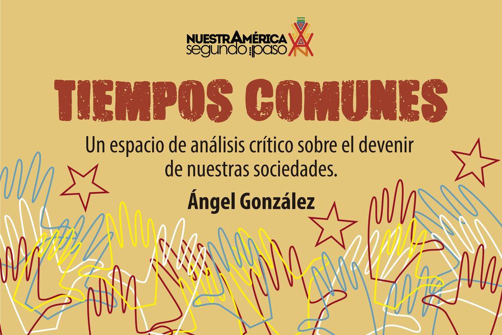 TIEMPOS COMUNES DE ÁNGEL GONZÁLEZ