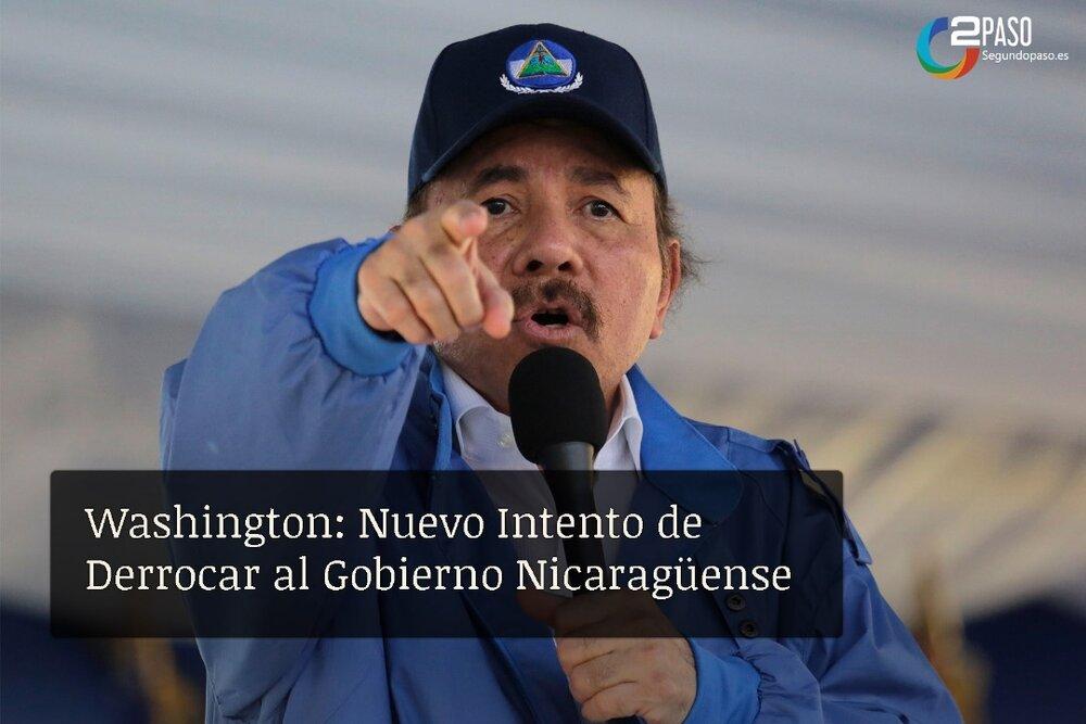 Washington: Nuevo Intento de Derrocar al Gobierno Nicaragüense