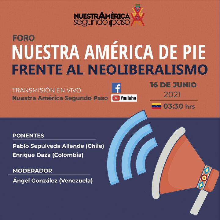 Nuestra América de pie ante el neoliberalismo