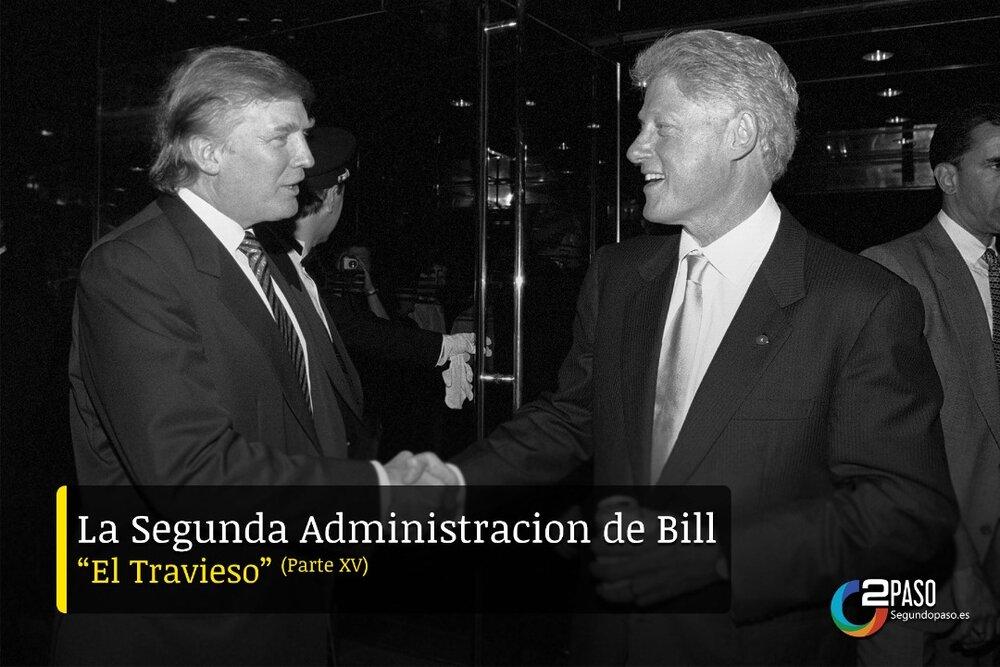"""La Segunda Administración de Bill """"El Travieso"""""""
