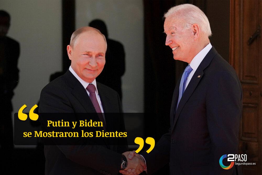 Putin y Biden Se Mostraron Los Dientes