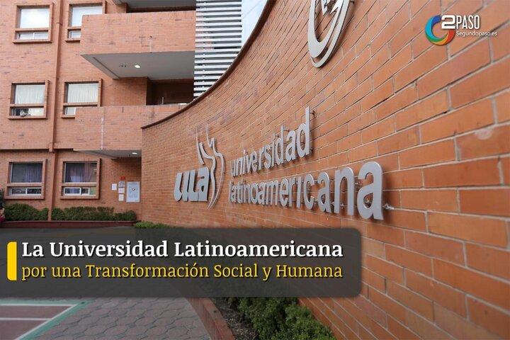 La Universidad Latinoamericana Por Una Transformación Social y Humana