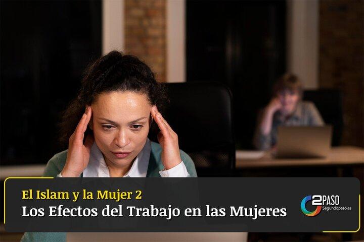 Los Efectos Del Trabajo En Las Mujeres