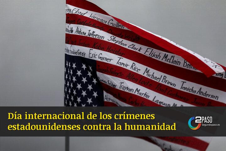Día Internacional De Los Crímenes Estadounidenses Contra La Humanidad