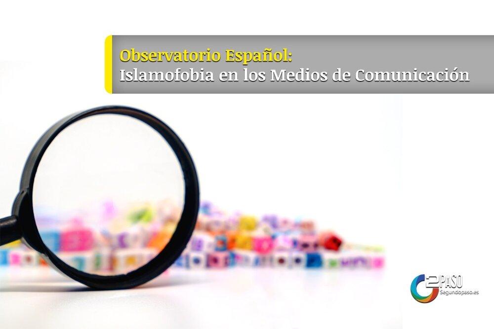 España y La Islamofobia En Los Medios de Comunicación