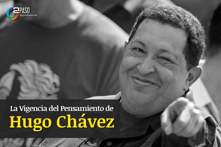 La Vigencia Del Pensamiento De Hugo Chávez