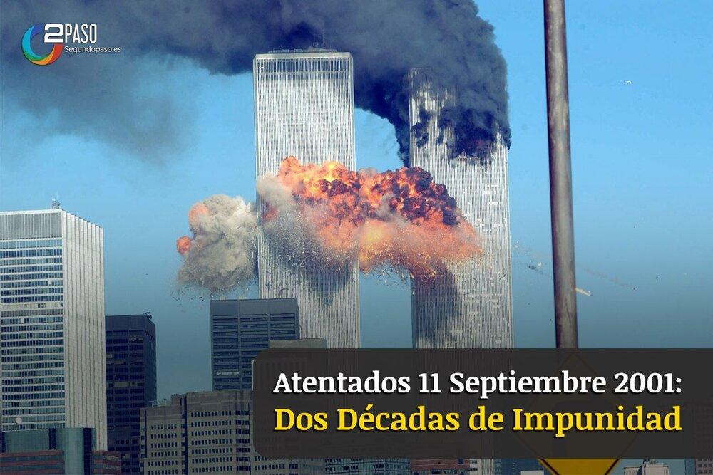 Atentados 11 Septiembre 2001: Dos Décadas de Impunidad