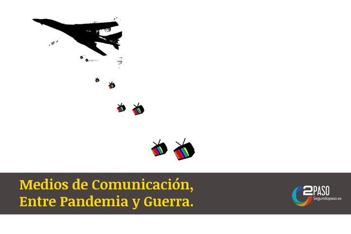 """Medios de Comunicación """"Entre Pandemia y Guerra"""" Parte I"""