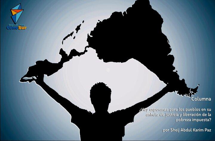 ¿Hay esperanza para los pueblos en su anhelo de justicia y liberación de la pobreza impuesta?
