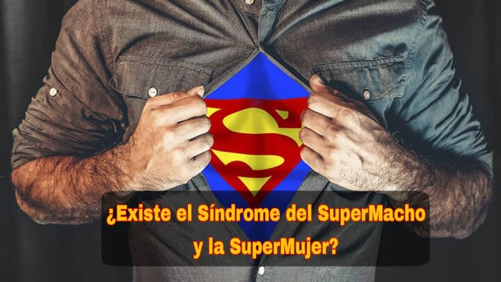 Síndrome Del SuperMacho y De La SuperMujer
