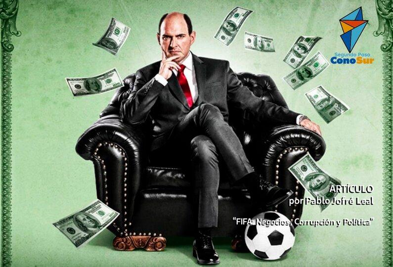 FIFA: Negocios, Corrupción y Política.